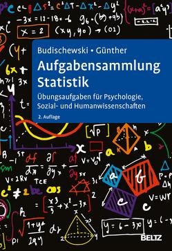 Aufgabensammlung Statistik von Budischewski,  Kai, Günther,  Katharina