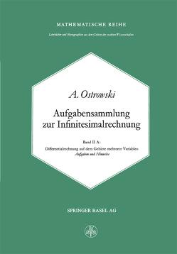 Aufgabensammlung zur Infinitesimalrechnung von Ostrowski,  A.