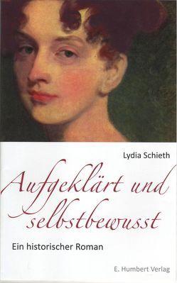 Aufgeklärt und selbstbewusst von Schieth,  Lydia