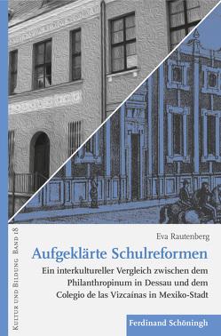 Aufgeklärte Schulreformen von Rautenberg,  Eva