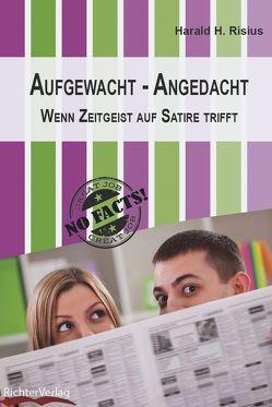 Aufgewacht – Angedacht von Richter,  Regine, Risius,  Harald H.