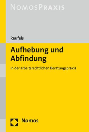 Aufhebung und Abfindung von Reufels,  Martin J.