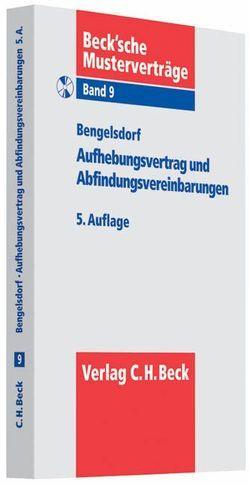 Aufhebungsvertrag und Abfindungsvereinbarungen von Bengelsdorf,  Peter