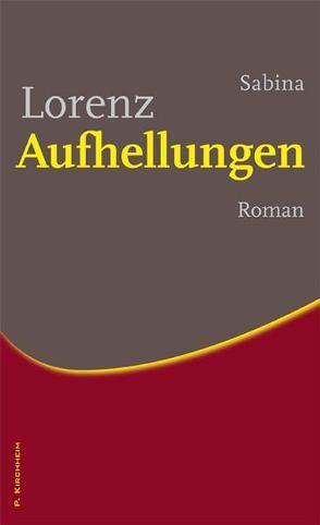 Aufhellungen von Lorenz,  Sabina