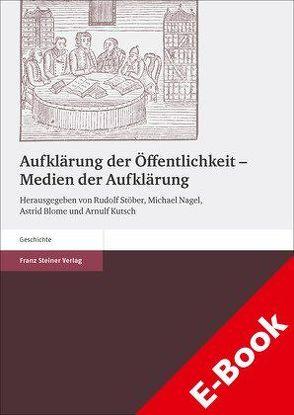 Aufklärung der Öffentlichkeit – Medien der Aufklärung von Blome,  Astrid, Kutsch,  Arnulf, Nagel,  Michael, Stöber,  Rudolf