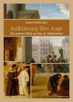 Aufklärung fürs Auge von Fulda,  Daniel