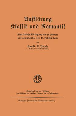 Aufklärung Klassik und Romantik von Boucke,  Ewald A.