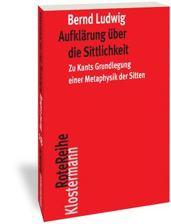 Aufklärung über die Sittlichkeit von Ludwig,  Bernd