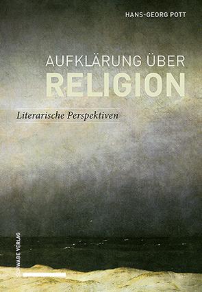 Aufklärung über Religion von Pott,  Hans-Georg