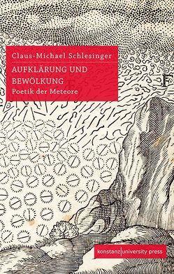 Aufklärung und Bewölkung von Claus-Michael Schlesinger