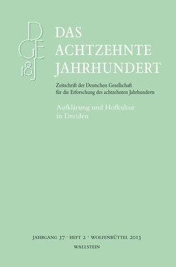 Aufklärung und Hofkultur in Dresden von Kanz,  Roland, Süßmann,  Johannes, Zelle,  Carsten