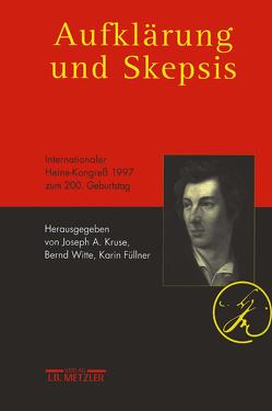 Aufklärung und Skepsis von Füllner,  Karin, Kruse,  Joseph A, Witte,  Bernd