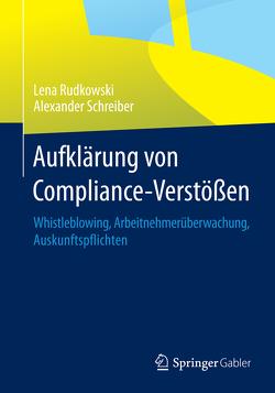 Aufklärung von Compliance-Verstößen von Rudkowski,  Lena, Schreiber,  Alexander