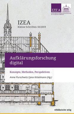 Aufklärungsforschung digital von Kittelmann,  Jana, Purschwitz,  Anne
