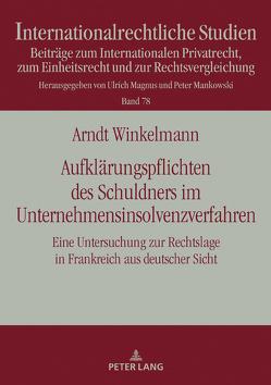 Aufklärungspflichten des Schuldners im Unternehmensinsolvenzverfahren von Winkelmann,  Arndt