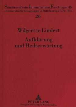 Aufklärung und Heilserwartung von te Lindert,  Wilgert