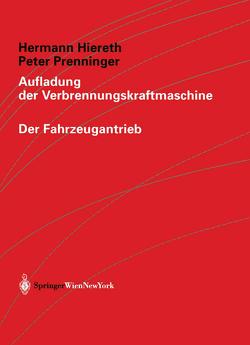 Aufladung der Verbrennungskraftmaschine von Hiereth,  Hermann, Prenninger,  Peter