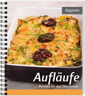 Aufläufe Rezepte für denThermomix von Dargewitz,  Andrea, Dargewitz,  Gabriele