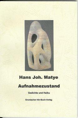 Aufnahmezustand von Matye,  Hans J