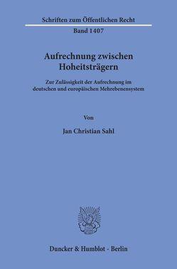 Aufrechnung zwischen Hoheitsträgern. von Sahl,  Jan Christian