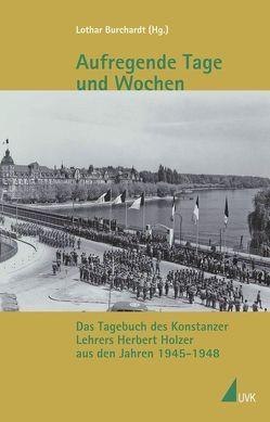 Aufregende Tage und Wochen von Burchardt,  Lothar
