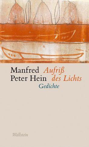 Aufriss des Lichts von Hein,  Manfred Peter