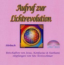 Aufruf zur Lichtrevolution von Kretzschmar,  Ute, Winter,  Steffen