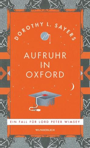 Aufruhr in Oxford von Bayer,  Otto, Sayers,  Dorothy L.