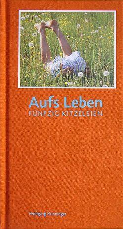 Aufs Leben von Krinninger,  Wolfgang