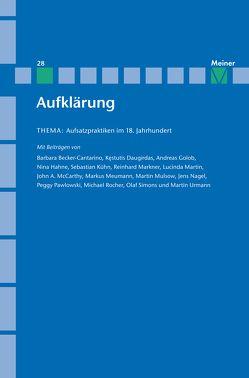 Aufsatzpraktiken im 18. Jahrhundert von Kreimendahl,  Lothar, Meumann,  Markus, Mulsow,  Martin, Simons,  Olaf, Vollhardt,  Friedrich