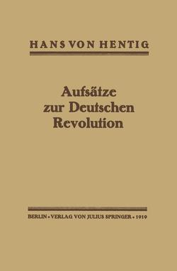 Aufsätze zur Deutschen Revolution von Hentig,  Hans von