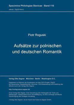 Aufsätze zur polnischen und deutschen Romantik von Roguski,  Piotr