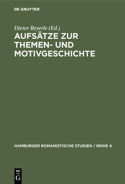 Aufsätze zur Themen- und Motivgeschichte von Beyerle,  Dieter