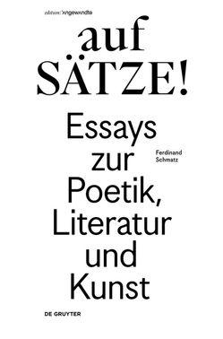 aufSÄTZE! von Schmatz,  Ferdinand