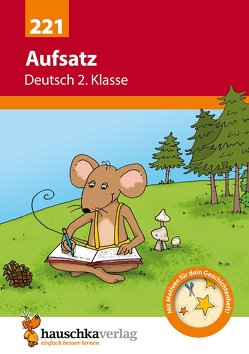 Aufsatz Deutsch 2. Klasse von Specht,  Gisela, Widmann,  Gerhard