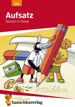 Aufsatz Deutsch 3. Klasse von Knapp,  Martina, Thiele,  Rainer, Widmann,  Gerhard