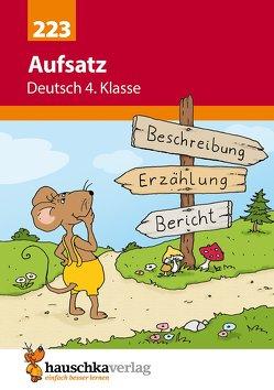 Aufsatz Deutsch 4. Klasse von Specht,  Gisela, Widmann,  Gerhard