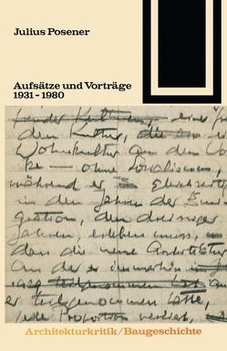Aufsätze und Vorträge 1931 – 1980 von Posener,  Julius