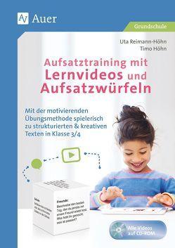 Aufsatztraining mit Lernvideos und Aufsatzwürfeln von Höhn,  Timo, Reimann-Höhn,  Uta