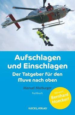 Aufschlagen und Einschlagen von Marburger,  Manuel