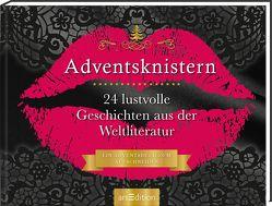 Aufschneidebuch Adventsknistern. 24 erotische Geschichten aus der Weltliteratur