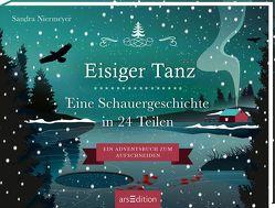 Aufschneidebuch Eisiger Tanz. Eine Schauergeschichte von Niermeyer,  Sandra
