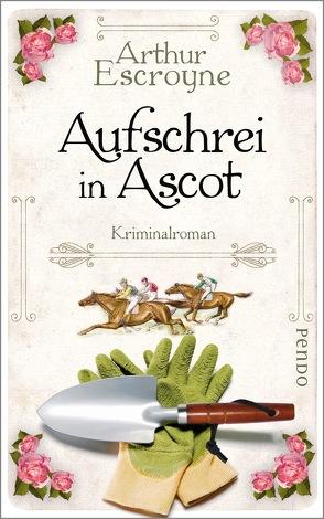 Aufschrei in Ascot von Escroyne,  Arthur, Katzer,  Rudolf