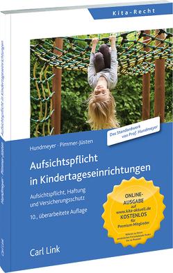 Aufsichtspflicht in Kindertageseinrichtungen von Hundmeyer,  Simon