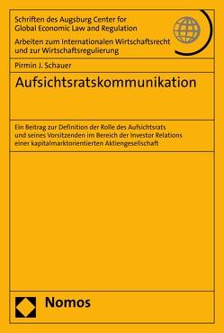 Aufsichtsratskommunikation von Schauer,  Pirmin J.
