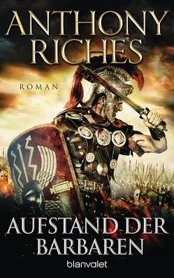 Aufstand der Barbaren von Riches,  Anthony, Thon,  Wolfgang