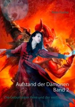 Aufstand der Dämonen Band 2 von Fischer,  Peter
