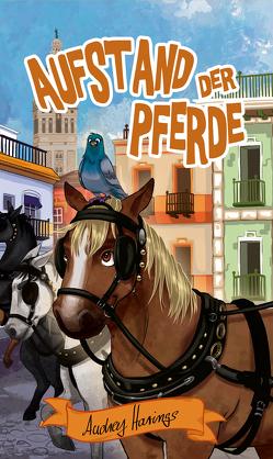 Aufstand der Pferde von Harings,  Audrey
