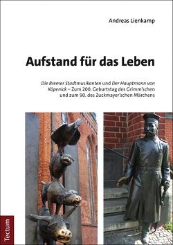 Aufstand für das Leben von Lienkamp,  Andreas
