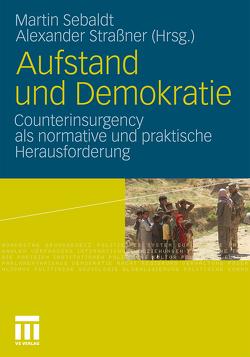 Aufstand und Demokratie von Sebaldt,  Martin, Straßner,  Alexander